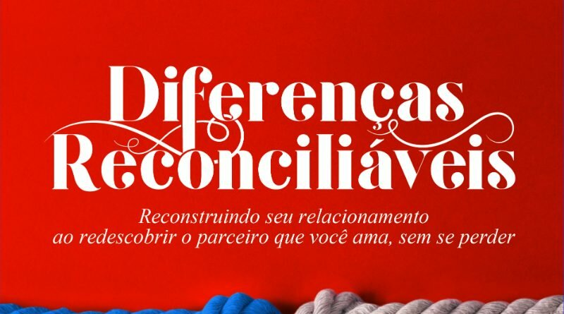 Diferenças Reconciliáveis - livro- Brasil